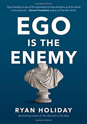 Ego Is the Enemy-好书天下