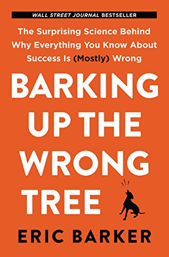 Barking Up the Wrong Tree-好书天下
